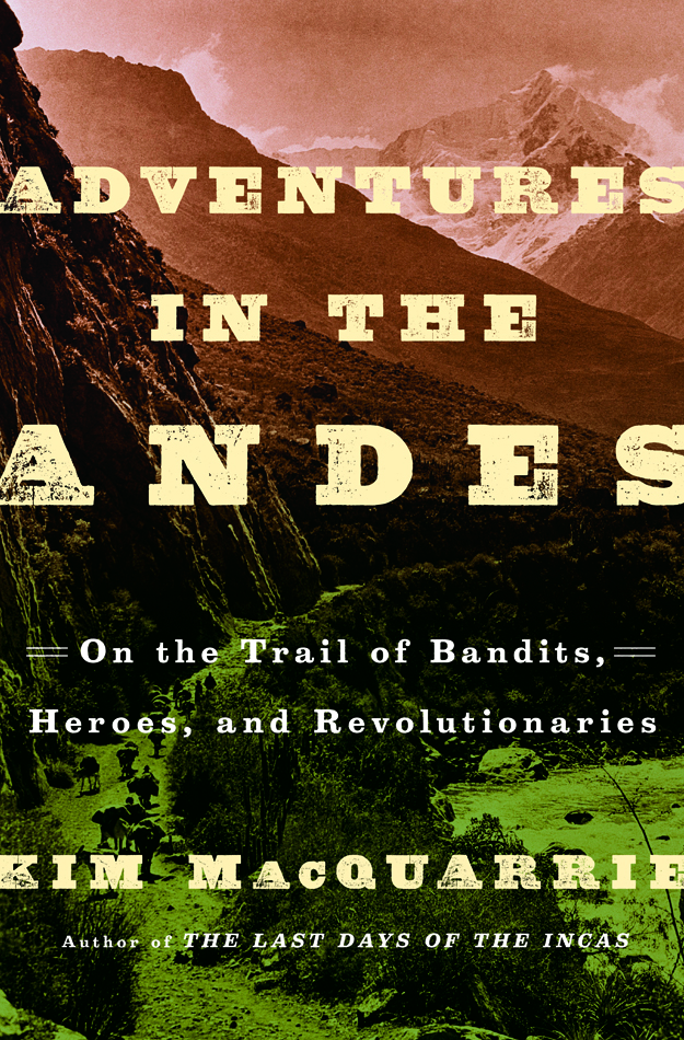 Adventures in the Andes